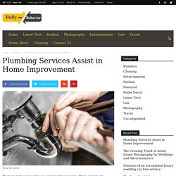 Plumbing Services Assist in Home Improvement