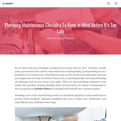 Plumbing Maintenance Checklist To Keep in Mind Before It's Too Late