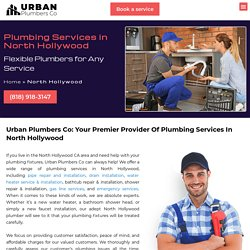 Reach Out To North Hollywood Plumbing Services