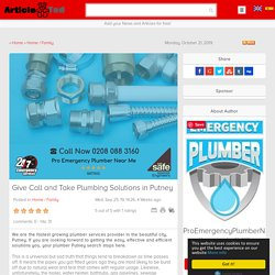 Give Call and Take Plumbing Solutions in Putney Article