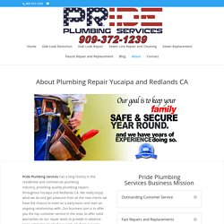 Plumbing Repair Yucaipa and Redlands CA