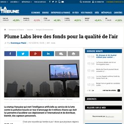 Plume Labs lève des fonds pour la qualité de l'air - 15/12/16