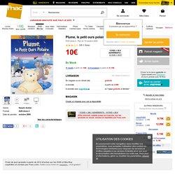 Plume, le petit ours polaire - DVD Zone 2 - - Noël Fnac.com
