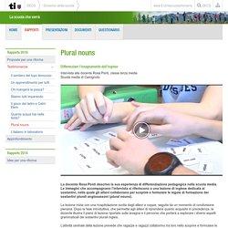 Plural nouns - La scuola che verrà (DECS) - Cantone Ticino