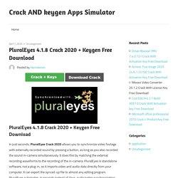 PluralEyes 4.1.8 Crack 2020 + Keygen Free Download