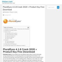 PluralEyes 4.1.8 Crack 2020 + Product Key Free Download