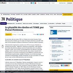 La pluralité des droites et l'UMP, par Pascal Perrineau - L