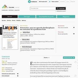 Présentation: pour une approche pluridisciplinaire des contraintes de la production écrite