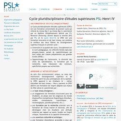 Cycle pluridisciplinaire d'études supérieures PSL-Henri IV - Cycle pluridisciplinaire d'études supérieures PSL - Henri IV - Paris Sciences et Lettres - PSL - Research University