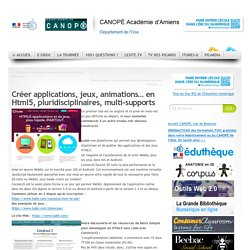 Créer applications, jeux, animations… en Html5, pluridisciplinaires, multi-supports