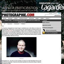 """Sarah Carp : """"La pluridisciplinarité est l'avenir du métier de photographe"""""""