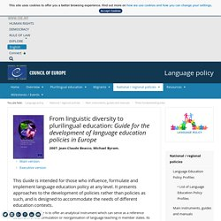 From linguistic diversity to plurilingual education: Guide for the development of language education policies in Europe