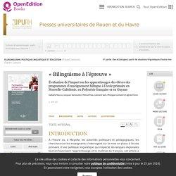 Plurilinguisme, politique linguistique et éducation - « Bilinguisme à l'épreuve » - Presses universitaires de Rouen et du Havre