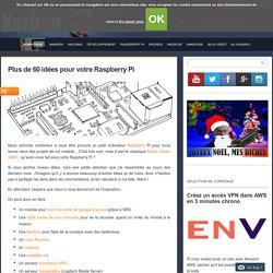 Plus de 50 idées pour votre Raspberry Pi «