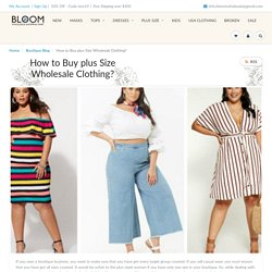 How to Buy plus Size Wholesale Clothing?