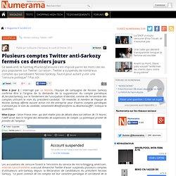 Plusieurs comptes Twitter anti-Sarkozy fermés ces derniers jours