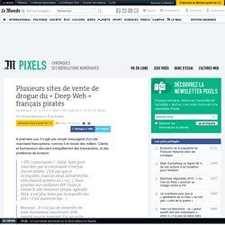 Plusieurs sites de vente de drogue du «Deep Web» français piratés