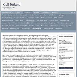 Pluss og ganger - www.kjelltotland.com