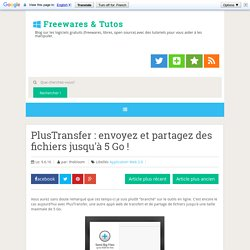 PlusTransfer : envoyez et partagez des fichiers jusqu'à 5 Go