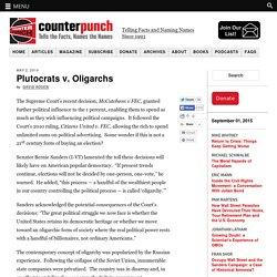 Plutocrats v. Oligarchs