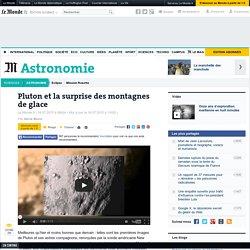 Pluton et la surprise des montagnes de glace