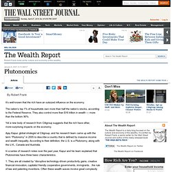 Plutonomics - The Wealth Report