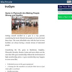Gyms in Plymouth Are Making People Strong and Healthy