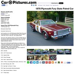 Plymouth Fury State Patrol Car - 1978 - Pictures 07IRI081805969