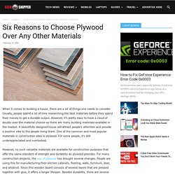 Reasons To Choose Plywood Over Any Other Materials