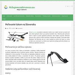 Poľovanie lukom na Slovensku