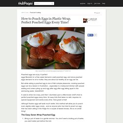 How to Poach Eggs in Plastic Wrap. Perfect Poached Eggs Every Time!
