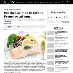 Poached salmon fit for the French royal court - Kitchen Challenge