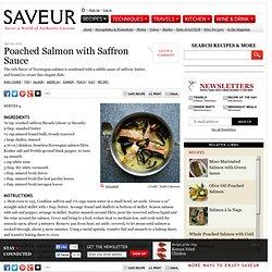 Poached Salmon with Saffron Sauce Recipe