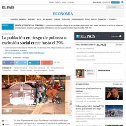INE: La población en riesgo de pobreza o exclusión social crece hasta el 29%