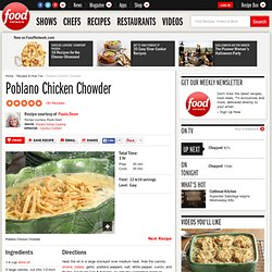 Poblano Chicken Chowder Recipe : Paula Deen