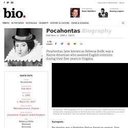 Pocahontas - Biography - Folk Hero