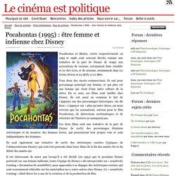 Pocahontas (1995) : être femme et indienne chez Disney