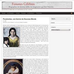 Pocahontas, une femme du Nouveau Monde - Femmes célèbres
