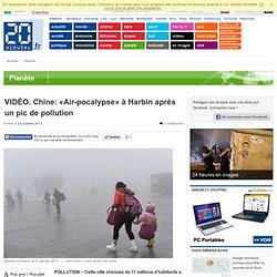 VIDÉO. Chine: «Air-pocalypse» à Harbin après un pic de pollution