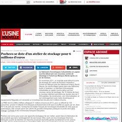 Pocheco se dote d'un atelier de stockage pour 6 millions d'euros - Papier - Carton