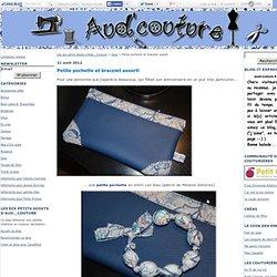 Petite pochette et bracelet assorti - Les dix petits doigts d'Aud...Couture