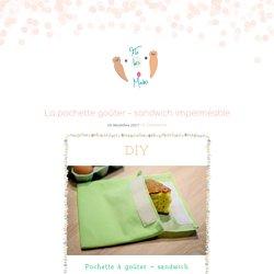 La pochette goûter - sandwich imperméable - Flo les mains - Blog DIY - Éducation positive - Zéro déchet