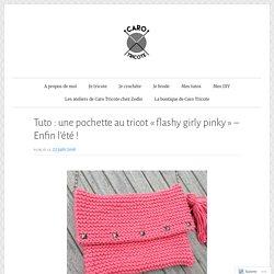 Pochette au tricot «flashy girly pinky»
