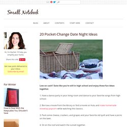 20 Pocket-Change Date Night Ideas - Small Notebook