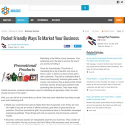 Pocket Friendly Ways To Market Your Business