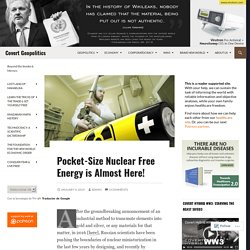 Pocket-Size Nuclear Free Energy is Almost Here!