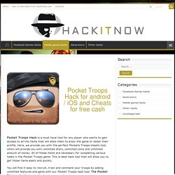 Pocket Troops Hack - Cheats for stars coins cash - HackitNow