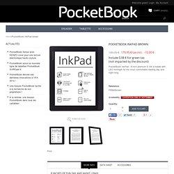 InkPad marron - Boutique PocketBook France (Boutique officielle)