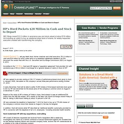 HP's Hurd Pockets $28 Million in Cash and Stock to Depart - www.itchannelplanet.com