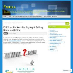 Fill Your Pockets By Buying & Selling Domains Online!